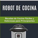 Robot de cocina moulinex recetas